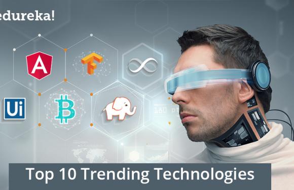 Top 5 Trending Technologies of 2018